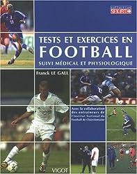 Tests et exercices en Football suivi médical et physiologique