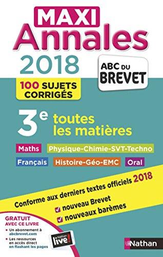 Maxi Annales Brevet 2018 - Toutes les matières