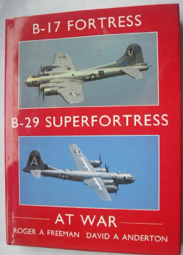 B-17 Fortress and B-29 Superfortress at War for sale  Delivered anywhere in UK