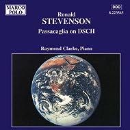 Stevenson: Passacaglia On Dsch