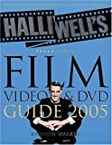 Halliwell's Film, Video and DVD Guide 2005 (Halliwell's Film & Video Guide)