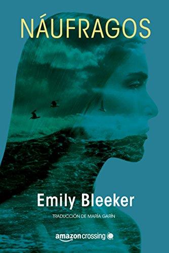 Portada del libro Náufragos de Emily Bleeker