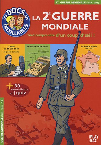 La Seconde Guerre mondiale par Play Bac