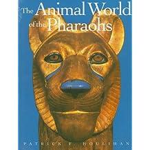 The Animal World of the Pharaohs