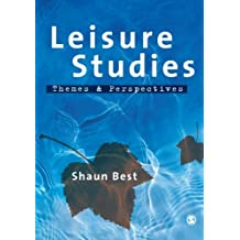 Leisure Studies: Themes and Perspectives