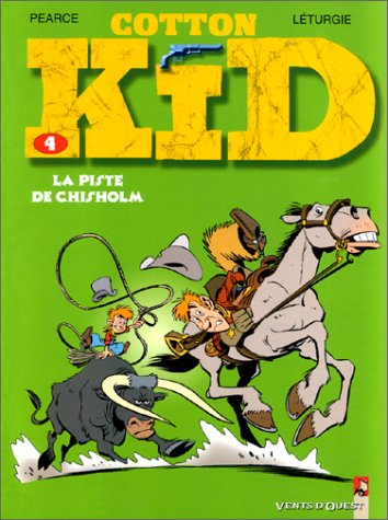 Cotton Kid Tome 4 : La piste de Chisholm