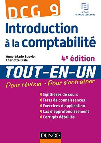 DCG 9 - Introduction à la comptabilité - 4e édition : Tout-en-Un (Tout-en-Un DCG)