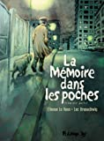La mémoire dans les poches. Tome 1   Brunschwig, Luc (1967-....). Auteur
