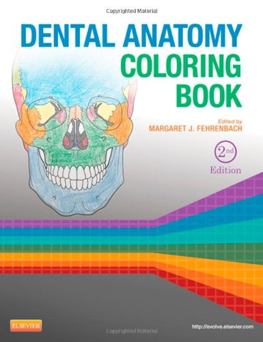 Dental Anatomy Coloring Book, 2e