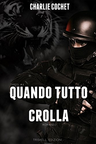 quando-tutto-crolla-thirds-vol-4-italian-edition