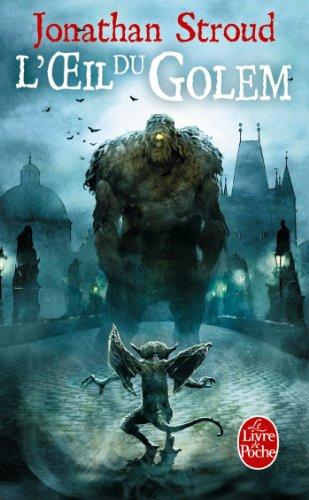 L'Oeil Du Golem (La Trilogie de Bartimeus, Tome 2) (Ldp Fantasy) par Jonathan Stroud