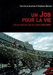 Un Job pour la vie : Les salariés de JOB en lutte (1995-2001)