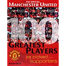 Manchester United's 100 Greatest Players
