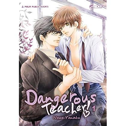 Dangerous Teacher ! T01