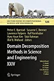 Domain Decomposition Methods in Science and Engineering XXIV (Lecture Notes in Computational Science and Engineering, Band 125)