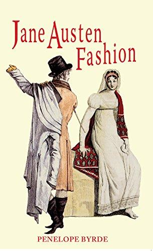 Jane Austen Fashion: Fashion and Needlework in the Works of Jane Austen