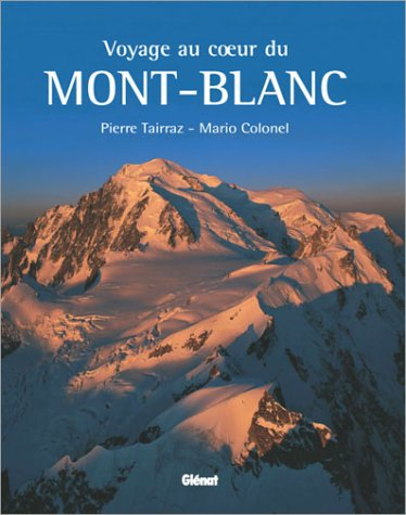 Voyage au coeur du Mont-Blanc par Tairraz, Colonel