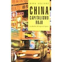 China - Capitalismo Rojo