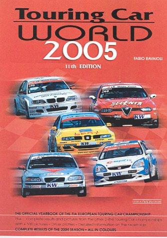 Touring car world 2005. Ediz. illustrata por Fabio Ravaioli