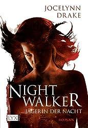 Jägerin der Nacht 01. Nightwalker