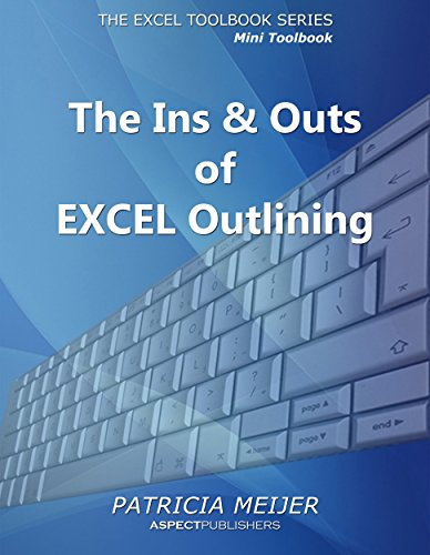 the-ins-outs-of-excel-outlining-excel-mini-toolbooks-book-1-english-edition