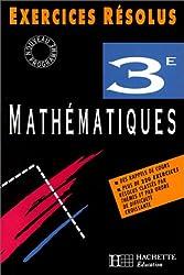 Exercices résolus : Mathématiques, 3ème