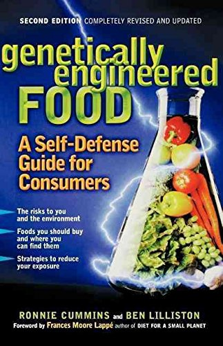 [(Genetically Engineered Food : A Self-Defense Guide for Consumers)] [By (author) Ronnie Cummins ] published on (June, 2004)