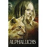 Alphaluchs: Ein erotischer Gestaltwandler-Roman (Alpha-Reihe)