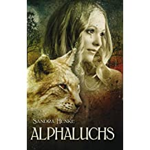 Alphaluchs (Alpha 3): Ein erotischer Gestaltwandler-Roman (Alpha-Reihe)