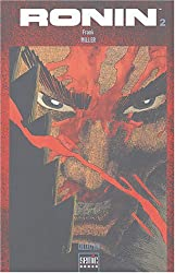 Ronin, Tome 2 :