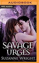 Savage Urges (Phoenix Pack) by Suzanne Wright (2016-05-03)