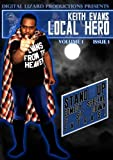 Keith Evans Local Hero by Keith Evans