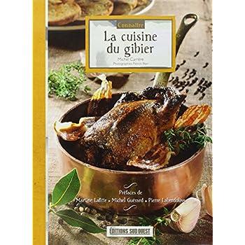 Connaitre la Cuisine du Gibier