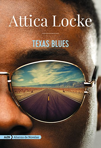 Texas Blues, Attica Locke 51HAGxEu3dL