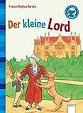 Der Bücherbär: Klassiker für Erstleser: Der kleine Lord