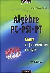 Cours de mathématiques - Algèbre PC-PSI-PT : Cours et exercices corrigés