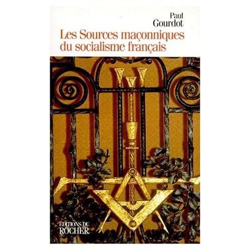 Les Sources maçonniques du socialisme français (1848-1871)