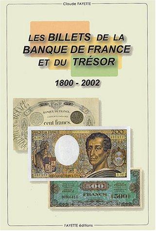 Les billets de la Banque de France 1800-2002