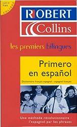 Primero en español : Dictionnaire français espagnol - espagnol français
