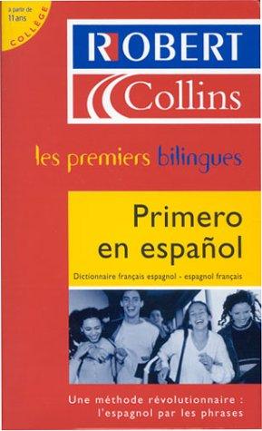 Dictionnaire Français-Espagnol / Espagnol-Français : Primero en Español par Martyn Back, Laurence Larroche, Marion Martinez, David Tarradas Agea, Collectif