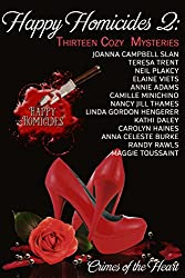 Happy Homicides 2: Thirteen Cozy Mysteries (Crimes of the Heart) (English Edition)