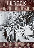 Lübeck 1866-1946:Filmchronik [Import allemand]