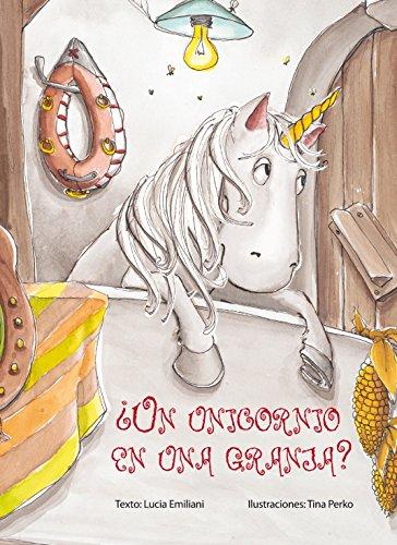 Unicornio En Una Granja?, Un (PICARONA)