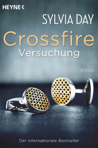 Buchseite und Rezensionen zu 'Crossfire. Versuchung: Band 1   Roman' von Sylvia Day
