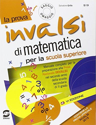 La prova INVALSI di matematica. Per le Scuole superiori. Con e-book. Con espansione online