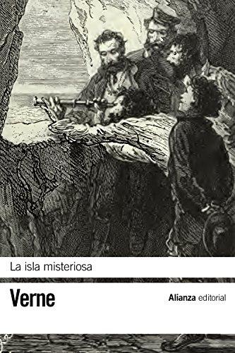 La isla misteriosa (El Libro De Bolsillo - Bibliotecas De Autor - Biblioteca Verne) por Jules Verne