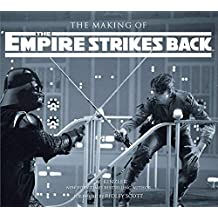 The Making of The Empire Strikes Back: The Definitive Story Behind the Film by J.W. Rinzler (2010-10-12)