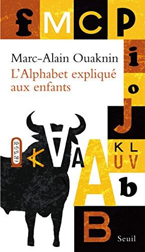 L'Alphabet expliqué aux enfants par Marc-Alain Ouaknin