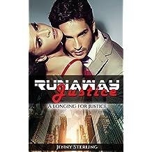 ROMANCE: Runaway Justice