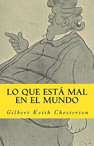 lo que esta mal en el mundo (In memoriam historia nº 14) por Gilbert Keith Chesterton